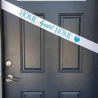 Personalized Sash - Housewarming Welcome Home Door Sash, Real Estate Agents buy this for your Clients to welcome them to their new home