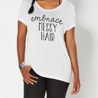 Embrace Messy Hair Tee