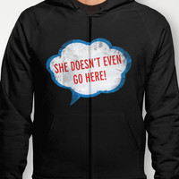 She Doesn't Even Go Here quote from the movie Mean Girls Hoody by AllieR | Society6