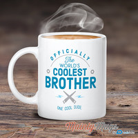Brother Gift, Big Brother, Brother Mug, Birthday Gift Brother! World's Coolest Brother, Brother Present, Birthday Gift, Gift For Brother
