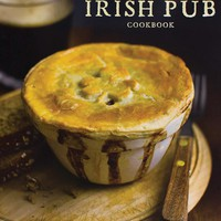 THE COMPLETE IRISH PUB COOKBOOK - Parragon Books