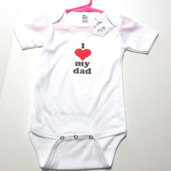 12 to 18 month Onesuit one suit bodysuit I Heart My Dad color transfer