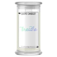 Breathe Quote Candle