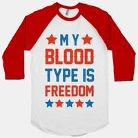My Blood Type Is Freedom
