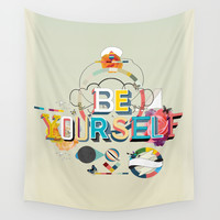 Be Yourself Wall Tapestry by Kavan & Co
