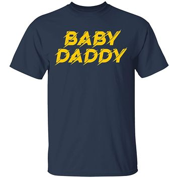 Baby Daddy T-shirts & Hoodie