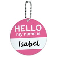 Isabel Hello My Name Is Round ID Card Luggage Tag