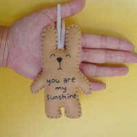 You are my sunshine - Christmas ornaments or baby shower decoration, gift, or embroidered tree decoration