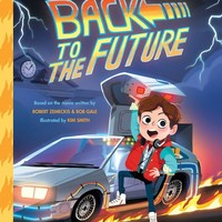 Back to the Future - The Classic Illustrated Storybook