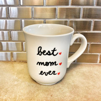 Best Mom Ever Heart Love Mothers Day Mug - 10 oz - Adorable Mothers Day Gift
