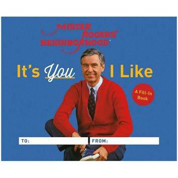Mister Rogers: It's You I Like Fill-In Book