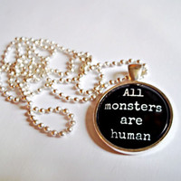 All Monsters Are Human Necklace // gothic dome necklace