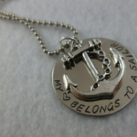 Personalized Military Necklace Hand Stamped Jewelry - My Heart Belongs to a Sailor