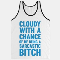 Cloudy With A Chance Of Me Being A Sarcastic Bitch