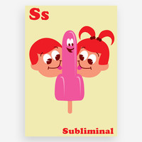 S is for Subliminal Print