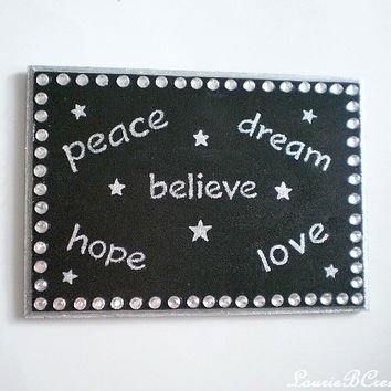 "INSPIRATIONAL WALL SIGN-Handpainted Black w/Silver Glitter Words & Stars-Believe, Peace, Dream,Hope, Love and Clear Rhinestones - 7"" x 5"""