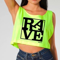"Rave Shirts - ""RAVE"" - Women's Neon Crop Tops, Tanks and Tees - Bad Kids Clothing – Bad Kids Clothing"