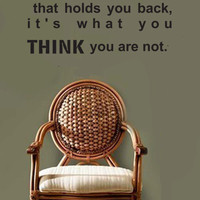 It's Not What You Are wall quote vinyl wall art decal sticker 15x30