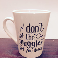Harry Potter 'dont let the muggles get you down' Coffee Mug