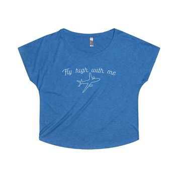 Fly High with Me Dolman Tee