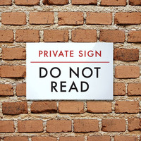 Funny Sign Fail. Humor. Private Sign - Do not read