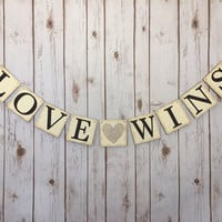 Love wins Banner, gay wedding banner, same sex wedding, gay wedding sign, same sex wedding banner, gay wedding decor, LGBT wedding banner
