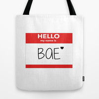 Hello My Name is Bae Tote Bag by Poppo Inc. | Society6