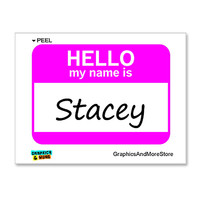 Stacey Hello My Name Is Sticker