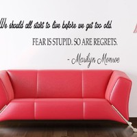 Wall Decals Quotes Vinyl Sticker Decal Quote Marilyn Monroe We should all start to live before Phrase Home Decor Bedroom Art Design Interior NS61