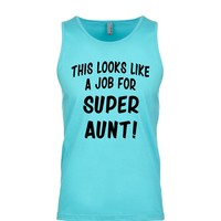 This Looks Like a Job for Super Aunt Men's Tank