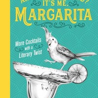 Are You There God? It's Me, Margarita - Cocktails with a Literary Twist