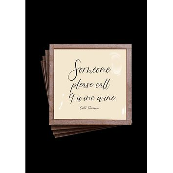 Someone Please Call Nine Wine Wine Copper & Glass Coasters, Set of 4