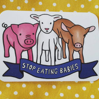 Vegan Sticker - 'Stop Eating Babies' Cruelty Free Sticker, For Laptops and Notebooks