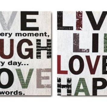 "8 Wall Canvases - Reads  "" Live Every Moment, Laugh Every Day...love Beyond Words. """