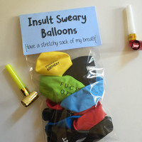 Sweary insult abusive balloons, adult balloons, party balloons, sweary ballons, adulting, decor, abusing balloons, controversial, gift
