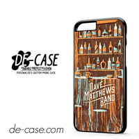 Dave Matthews Band Drinks DEAL-3066 Apple Phonecase Cover For Iphone 6 / 6S