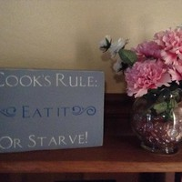 Funny Kitchen Sign, Kitchen Wall Art, Wood Block Art, Gift For Mom, Gift For Grandmother, Gift For Cooks, Cook's Rule: Eat It Or Starve