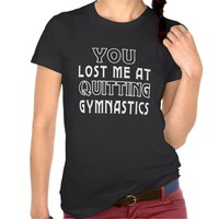 You Lost Me At Quitting Gymnastics