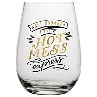 """SLANT COLLECTIONS """"ALL ABOARD THE HOT MESS EXPRESS"""" STEMLESS WINE GLASS"""