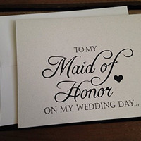 To My MAID OF HONOR on my WEDDING Day - Note Card - White - RUSTIC - Recycled - Eco Friendly