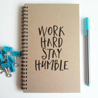 Writing journal, spiral notebook, cute diary small sketchbook, scrapbook memory book 5x8 journal - Work hard stay humble, motivational quote