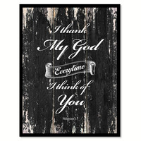 I thank my god everytime I think of you Philippians 1-3 Religious Quote Saying Canvas Print with Picture Frame Home Decor Wall Art