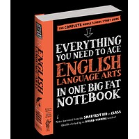 Everything You Need to Ace English in One Big Fat Notebook
