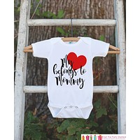 Mother's Day Outfit - My Heart Belongs to Mommy - Kids Happy Mother's Day Onepiece or Tshirt - Baby Boy or Girl - Happy First Mothers Day