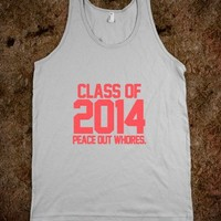 Class of 2014 Peace Out Whores Infrared