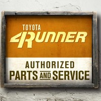 4Runner Authorized Service Sign