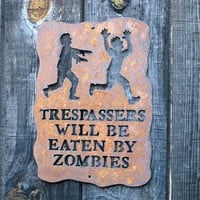 Trespassers Will Be Eaten by Zombies Screw by zedszombieranch