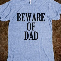 Beware of Dad - Funny Fathers Day Gift - Underline Designs