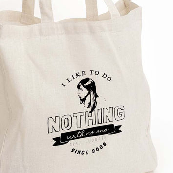 """April Ludgate """"I want to do nothing with no one"""" Tote"""