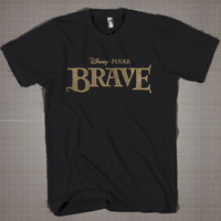 BRAVE Logo  Mens and Women T-Shirt Available Color Black And White